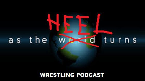 As The Heel Turns – episode 17
